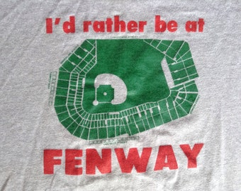 1970's-80's I'd rather be at Fenway MLB Boston Red Sox t shirt