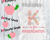 K is for Kindergarten Shirt; Back to School Shirt; Baby and Children's Back to School Tee; Kindergarten Shirt; First Day of School Shirt