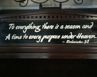 To Everything There is a Season A Time to Every Purpose Under Heaven Sign Christian Wooden HP Plaque Bible Verse Ecclesiastes 3:1