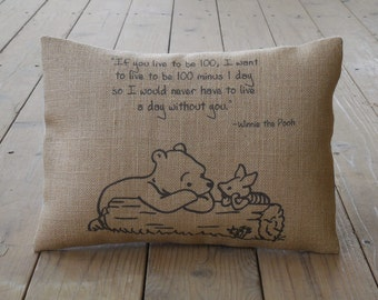 Pooh Quote Burlap Pillow, Live a day without you, Wedding - Bridal - Anniversary - INSERT INCLUDED