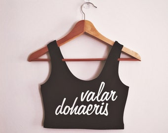 Valar Dohaeris Spandex Crop Tank - Made in USA by So Effing Cute - inspired by Game of Thrones GOT