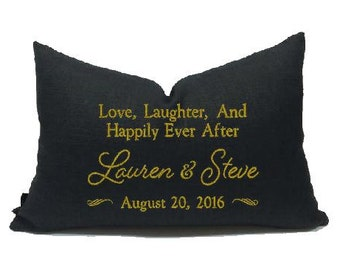 Custom Embroidered Pillow Cover - Love Laughter And Happily Ever After  - Wedding Gift