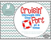 Cruisin' Through Live One Port at a Time LL036 B - SVG - Cutting File - Graphic Design - ai, eps, svg, dxf (for Silhouette users), png, jpg