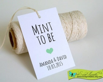 Minted Wedding Gift Tags : Printable Mint to Be Tags, DIY Custom Wedding Favor Tags, Chocolate ...