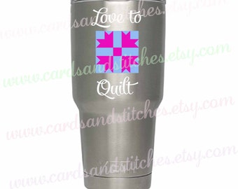 Quilt Vinyl Decal - Love to Quilt Decal - Yeti Decal - Vinyl Decal - Laptop Decal OR Quilt Love Iron-on - DIY Iron-on Transfer