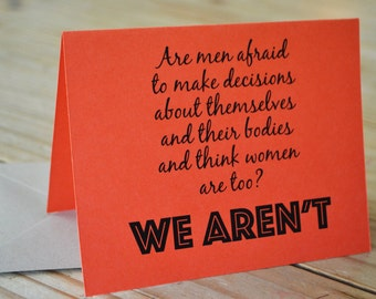 Womens Rights - Choice - Inspired Card - Are Men Afraid to Make Decisions? - Single Card - Tangerine Orange - A2 with Kraft Envelope