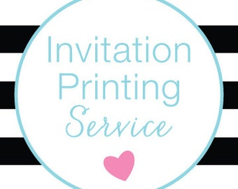 Invitation Printing Service, White Envelopes Included • Sizes 5x7, 4x6, 5x5, 4x9 • Your File, Your Design