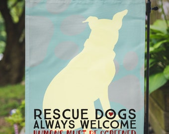 Pitbull Yard Flag | Rescued Dogs Welcome - Humans Must Be Screened |  Yard Lawn Decor | Garden or Large House Flag | Custom Available