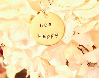 Bee Happy- Hand Stamped Necklace