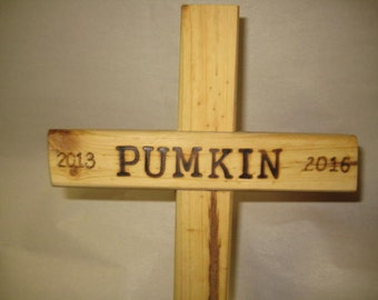 Memorial Pet Burial Cross Personalized - Name & dates only - Use inside or outside in a planter or backyard.