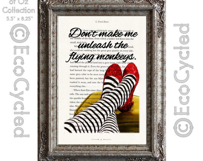 Don't Make Me Unleash the Flying Monkeys Wizard of Oz Vintage Upcycled Dictionary Art Print Book Print Recycled Ruby Slippers book lover art