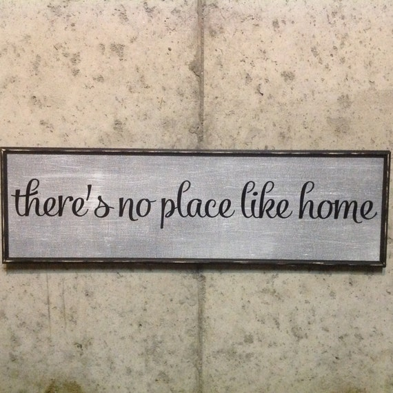 There's No Place Like Home Custom Wood Signs Wall Decor