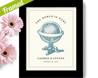 The World is Yours Wedding Gift Love to Travel Wedding Ticket to Adventure See the World Travel Framed Art Print For Couple Old Globe