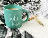 ready to ship / inspirational coffee mug gift lady boss
