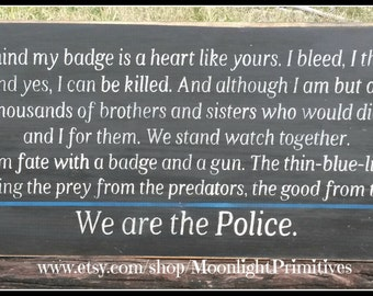 We Are The Police, Police Sign, Law Enforcement Sign, Police Decor, Police Officer, Thin Blue Line