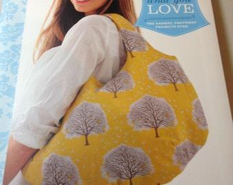 Tanya Whelan's Sew What You Love Book