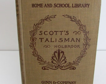 1885 The Talisman by Sir Walter Scott Publisher Ginn & Company