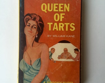 1966 Pulp Paperback: Queen of Tarts by William Kane