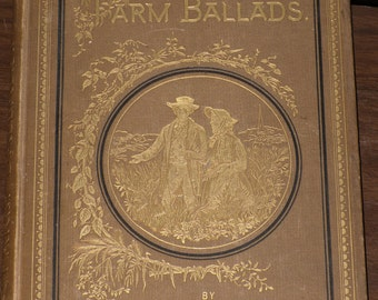 Farm Ballads by Will Carleton Antique Poetry Book