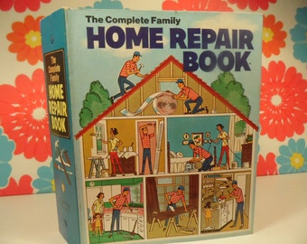 The Comple Family Home Repair Book Vintage 1970s