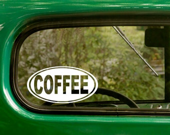 Oval Coffee Decal, Car Decal, Coffee Sticker, Euro Style Decal, Laptop Sticker, Oval Sticker, Bumper, Vinyl Decal, Car Sticker
