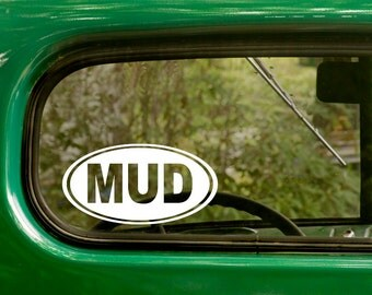Oval Mud Decal, Car Decal, 4x4 Mud Sticker, Mudding Sticker,Euro Decal, Laptop Sticker, Oval Sticker, Bumper, Vinyl Decal, Car Sticker