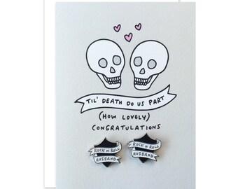 Rock N Roll Bride Til Death Do Us Part Wedding/Engagement Card With 2 Enamel Pins