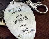 Not all who WANDER are lost Vintage Teaspoon Pendant, Silverware Jewelry, Inspirational Jewelry, wanderlust jewelry,