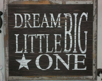 Dream BIG Little ONE Nursery Sign Ellie Ann and Lucy