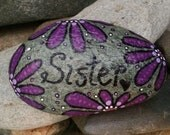 Happy Rock - Sister - Hand-Painted River Rock - Purple Flowers