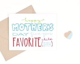 funny mother's day card - favorite child - recycled paper