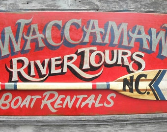Waccamaw River Tours Sign, Canoe  Rentals Sign ,Paddle,   hand painted  cabin decor ZOW   C4