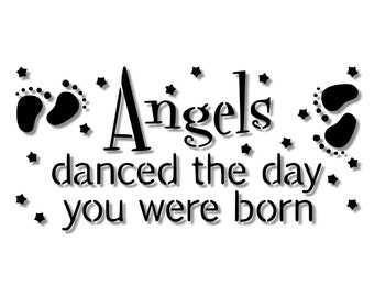 Baby Nursery Angels Danced the Day You Were Born Stencil