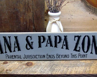Nana And Papa Wooden Sign, Nana and Papa Zone, Gift For Grandparents, Grandparents Day, Mother's Day Gift, Rustic Wooden Sign, Wood Sign