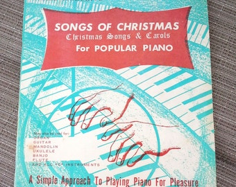 Songs of Christmas sheet music, for popular Piano, Christmas songs and carols, Empire music publishers, 1968