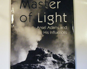 First Edition Master Of Light Ansel Adams And His Influences Hardcover Book With Dust Jacket 120 Duotone Photographs