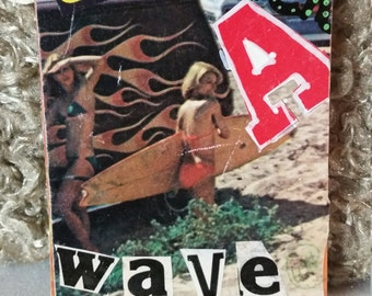 Go Catch a Wave Ooak ACEO