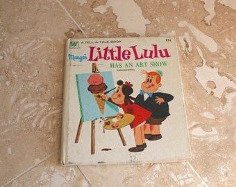 1964 Little Lulu book - vintage Little Lulu Has an Art Show - Tell-a-tell book - Marge's Little Lulu - Whitman book