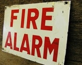 Vintage Fire Alarm Sign Fireman FireFighter Gift Metal Iron Sign Restoration Small 8""