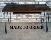 Desk, keyboard tray, reclaimed wood, hairpin legs, Made to order