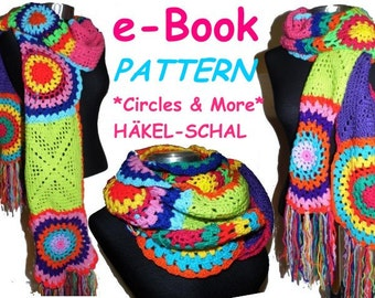 CROCHET PATTERN *extralong ScARF* e-Book in US-English and German, pdf-datei, *Circles & More* crochet scarf,