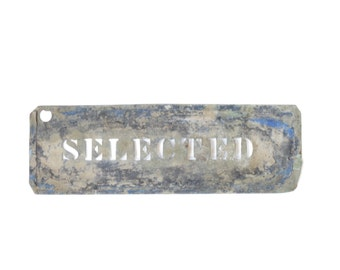 Antique Metal Stencil Sign - Old Metal Stencil - Antique Selected Sign - Vintage Stencil - Old Selected Sign - Wedding Decor