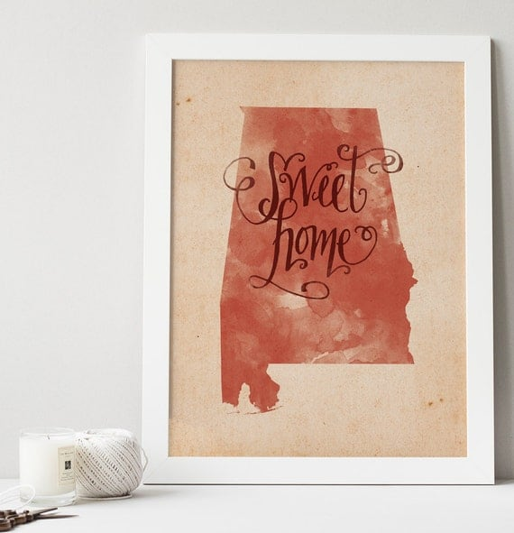Sweet Home Alabama hand lettering digital print // Quote print // State art // Gift for Her // Gift for Him // Canvas print