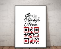 Quote Print, Family, Inspirational, Quote QR Code Art, It's Always About Family, Bedroom Decor, Printable Wall Art, home decor, QR, Prints