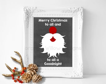Merry Christmas to all and to all a goodnight Santa Art Printable (367AOWD) Merry Christmas Art Print Red Grey Chalkboard style art Print