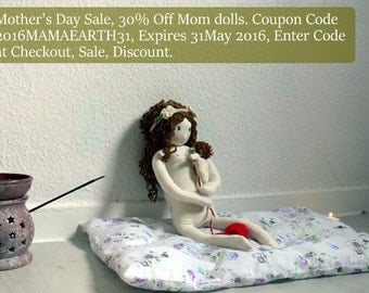 Mother's Day Sale, 30% Off Mom dolls. Coupon Code 2016MAMAEARTH31, Expires 05 May 2016, Enter Code at Checkout, Sale, Discount.