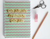 Scrabble Inspired Makers Gonna Make Notebook, Spiral Scrabble Notebook