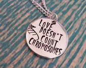 Love Doesn't Count Chromosomes with DNA Strand - Hand Stamped Necklace - Down Syndrome Awareness