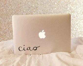 Ciao Vinyl Decal - Ciao - Vinyl Decal - Laptop Decal - Laptop Sticker - Macbook Decal - Macbook Sticker - Italian Decal - Italian