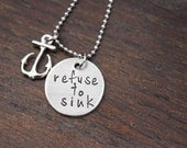 Refuse to Sink~ 3/4inch Pewter~Anchor Charm